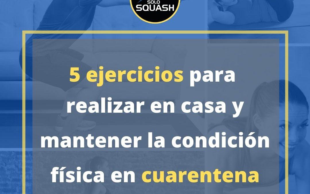 5 ejercicios para realizar en casa y mantener la condición física en cuarentena