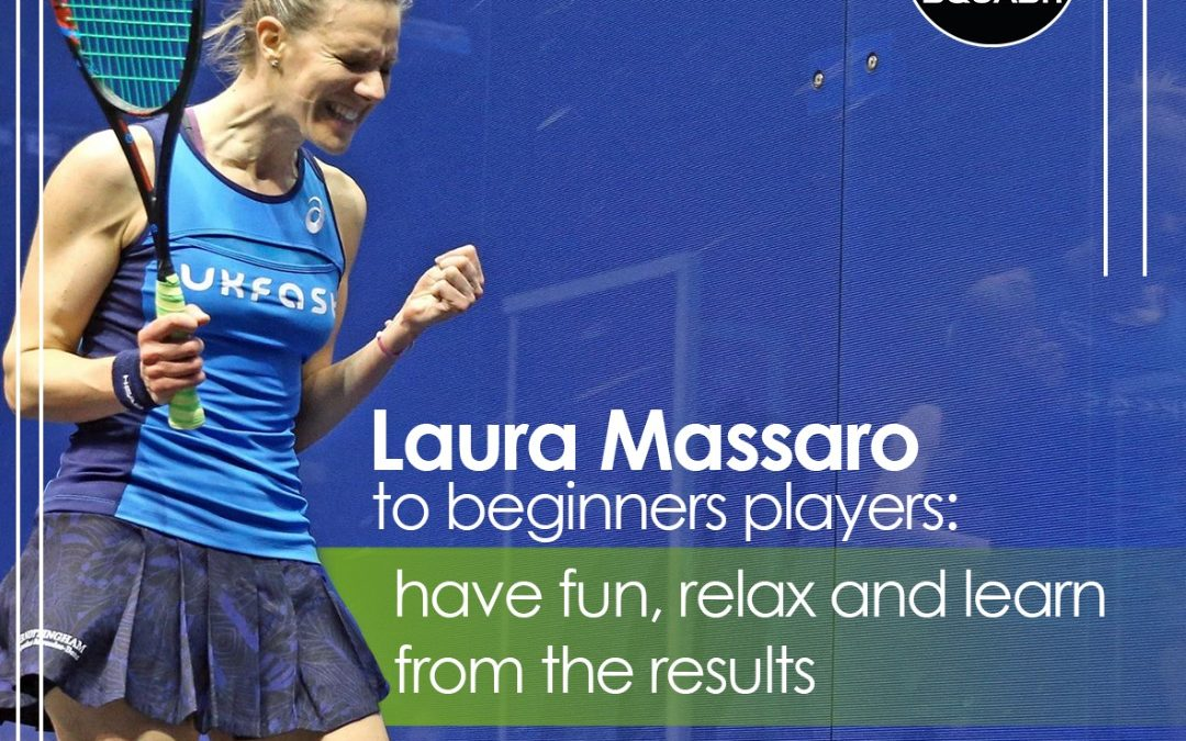 Laura Massaro to beginners players: have fun, relax and learn from the results